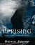 Uprising (Fires of Providen...