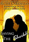Saving the Sheikh by Ruth Cardello