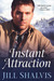 Instant Attraction (Wilder,...