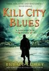 Kill City Blues (Sandman Slim, #5)