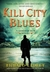 Kill City Blues (Sandman Sl...