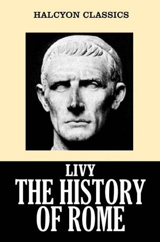 The History of Rome by Livy