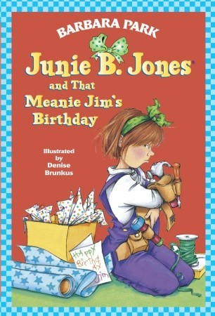 Junie B. Jones and That Meanie Jim's Birthday by Barbara Park