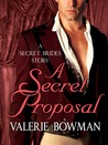 A Secret Proposal (Secret Brides, #1.5)