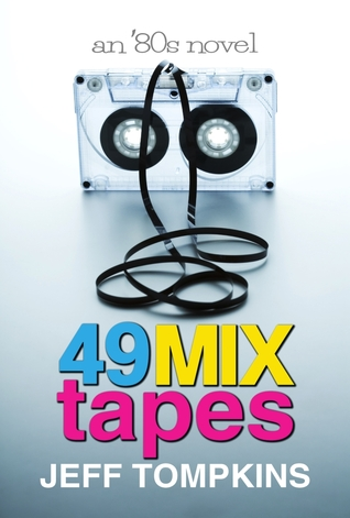 49 Mix Tapes by Jeff Tompkins