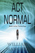 Act Normal (Tarizon Saga, #5)