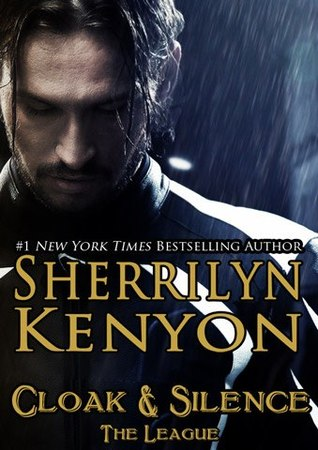 Cloak & Silence (The League #6)  - Sherrilyn Kenyon
