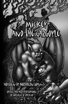 Mickey and the Gargoyle by Northern Adams