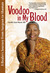 Voodoo in My Blood: From Surgeon to Shaman
