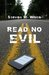 Read No Evil by Steven W. White