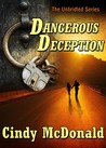 Dangerous Deception (Unbridled Series #3)