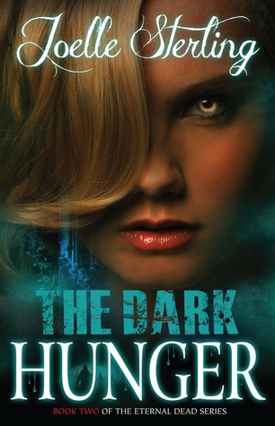 The Dark Hunger (Eternal Dead, #2)