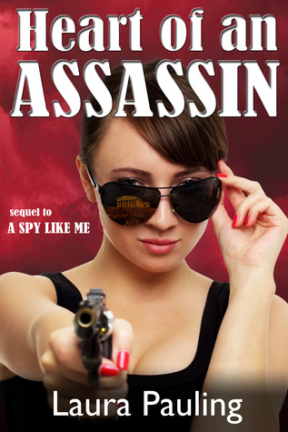 Heart of an Assassin (Circle of Spies, #2)