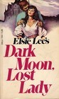 Dark Moon, Lost Lady