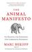 The Animal Manifesto: Six R...