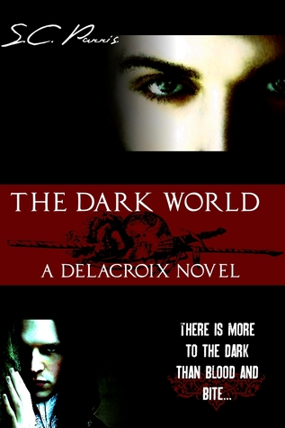 The Dark World (Delacroix, #1)