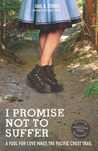 I Promise Not To Suffer by Gail D. Storey