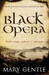 Black Opera. Mary Gentle