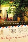 The Keeper of Secrets by Julie  Thomas