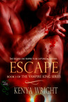 Escape (Vampire King, #1)
