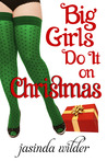 Big Girls Do It On Christmas (Big Girls Do, #5.5)