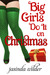 Big Girls Do It On Christmas by Jasinda Wilder
