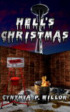 Hell's Christmas by Cynthia P Willow