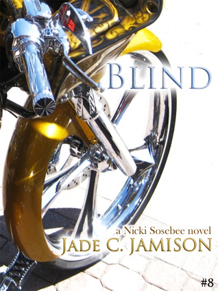 Blind (Nicki Sosebee, #8)
