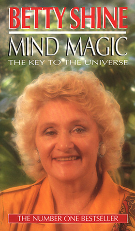 Mind Magic by Betty Shine
