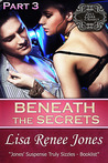 Beneath the Secrets Part 3 (Tall, Dark & Deadly, #3.3)