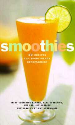 Smoothies by Mary Corpening Barber