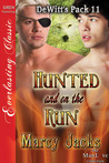 Hunted and on the Run (DeWitt's Pack #11)