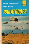 The Story Of The Paratroops