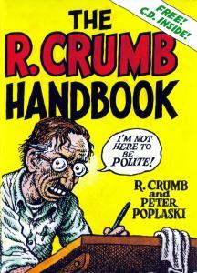 The R. Crumb Handbook by Robert Crumb