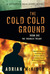 The Cold Cold Ground (Sean Duffy, #1)