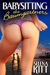 Babysitting the Baumgartners (Baumgartners, #1)