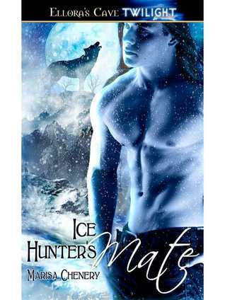 Ice Hunter's Mate: 2 (Werewolf Sentinels) Marisa Chenery