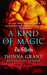 A Kind of Magic (The Shields, # 2)