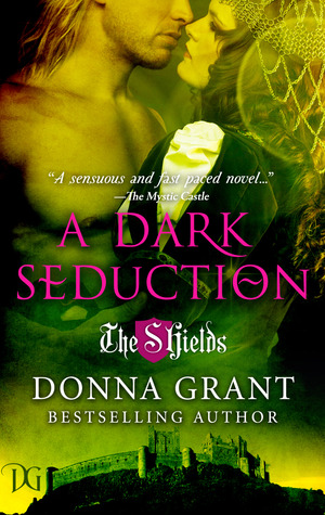 A Dark Seduction (The Shields #3)  - Donna Grant