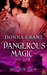 Dangerous Magic (Sisters of Magic, #3)