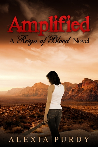Amplified (Reign of Blood, #3)