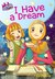 I Have a Dream (Marigold Girl School Series)