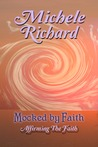 Affirming the Faith - Mocked by Faith 3