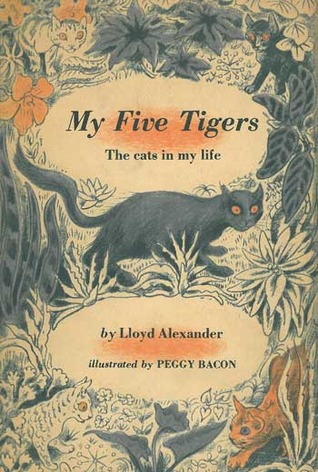 My Five Tigers by Lloyd Alexander