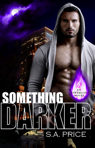 Something Darker (Inferi Dii, #1)