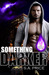 Something Darker by S.A. Price