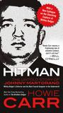 Hitman: The Untold Story of Johnny Martorano---Whitey Bulger's Partner and the Most Feared Gangster in the the Underworld