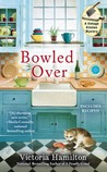 Bowled Over by Victoria Hamilton