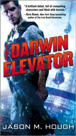 The Darwin Elevator (Dire Earth Cycle, #1)  - Jason M. Hough