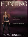 Hunting (Book 1 of the Hunting Saga)